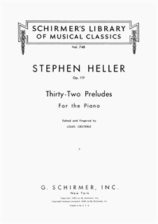 Zweiunddreissig Präludien, Op. 119: Vollsammlung by Stephen Heller
