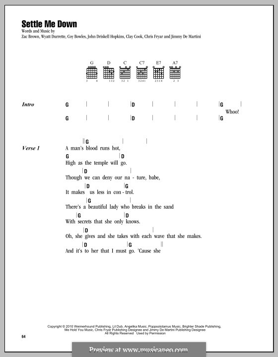 Settle Me Down (Zac Brown Band): Text und Akkorde by Chris Fryar, Clay Cook, Coy Bowles, Jimmy De Martini, John Driskell Hopkins, Wyatt Durrette, Zac Brown