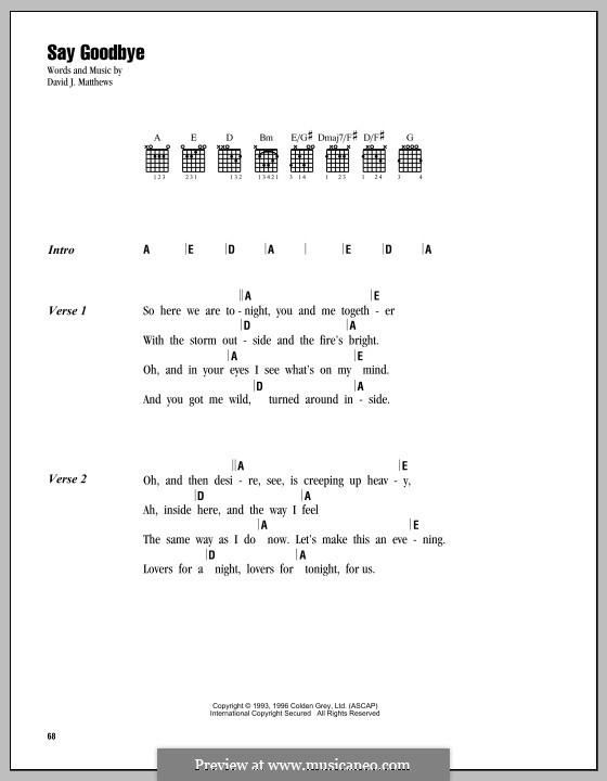 Say Goodbye (Dave Matthews Band): Text und Akkorde by David J. Matthews