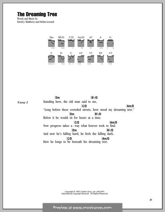 The Dreaming Tree: Text und Akkorde by David J. Matthews, Stefan Lessard