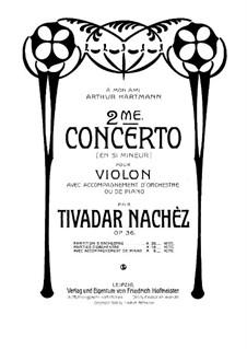 Violinkonzert Nr.2 in h-Moll, Op.36: Version für Violine und Klavier by Tivadar Nachéz