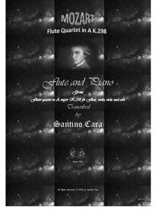 Quartett für Flöte und Streicher in A-Dur, K.298: Version für Flöte und Klavier by Wolfgang Amadeus Mozart