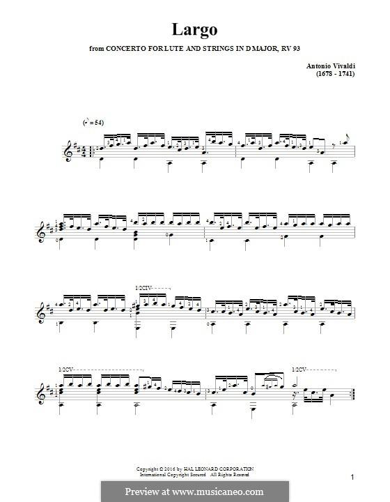 Concerto for Lute (or Mandolin) and Strings in D Major, RV 93: Movement II Largo. Arrangement for guitar by Antonio Vivaldi