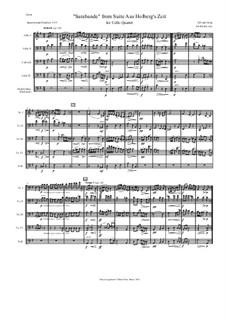 Aus Holbergs Zeit, Op.40: Sarabande, for cello quartet by Edvard Grieg