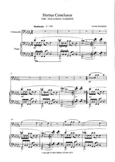 Hortus Conclusus for violoncello and piano: Hortus Conclusus for violoncello and piano by Hans Bakker