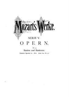 Bastien und Bastienne, K.50: Nr.1–9 by Wolfgang Amadeus Mozart