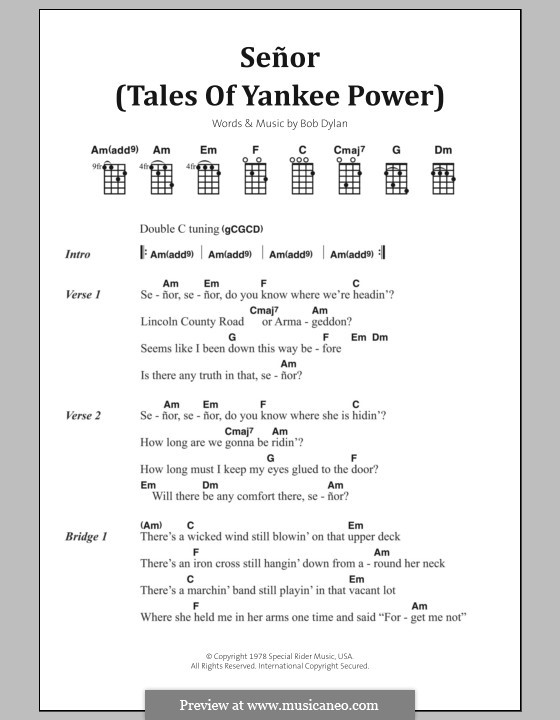 Señor (Tales of Yankee Power): Text und Akkorde by Bob Dylan