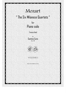 The Six Milanese Quartets, K.155/160: Piano version by Wolfgang Amadeus Mozart