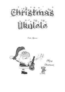 Christmas Ukulele: Christmas Ukulele by folklore
