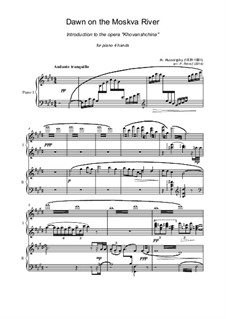 Fragmente: Dawn on the Moskva River - Introduction, for piano four hands by Modest Mussorgski