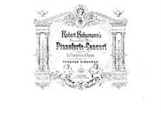 Konzert für Klavier und Orchester in a-Moll, Op.54: Version für Klavier, vierhändig – Stimmen by Robert Schumann