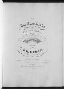 Rastlose Liebe, D.138 Op.5 No.1: Für Klavier, S.558 No.10 by Franz Schubert