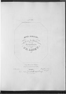 Ave Maria, D.839 Op.52 No.6: Für Klavier, S.558 No.12 by Franz Schubert