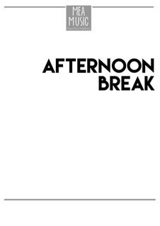Afternoon Break (Intermediate Piano Solo): Afternoon Break (Intermediate Piano Solo) by MEA Music