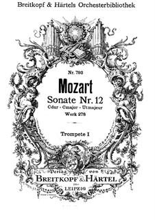 Kirchensonate für Orchester Nr.14 in C-Dur, K.278: Trompetenstimme I by Wolfgang Amadeus Mozart