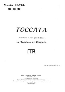 Le tombeau de Couperin for Piano, M.68: Tokkata by Maurice Ravel