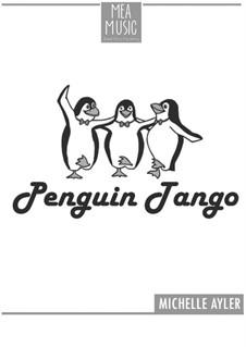 Penguin Tango (Beginner Piano Solo): Penguin Tango (Beginner Piano Solo) by MEA Music