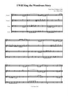 I Will Sing the Wondrous Story (Bilhorn): Für Streichquartett by folklore