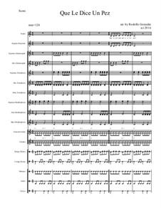 Que Le Dice Un Pez for Elementary Mariachi Orff Ensemble: Que Le Dice Un Pez for Elementary Mariachi Orff Ensemble by folklore