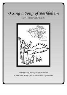 O Sing a Song of Bethlehem: For violin/cello duet by folklore