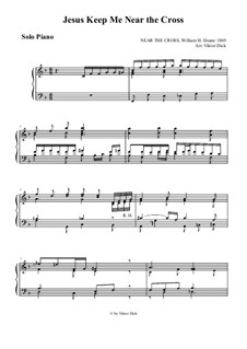 Jesus zieht zum Kreuze mich: Für Klavier by William Howard Doane