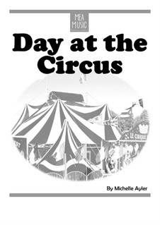 Day at the Circus (Beginner Piano Solo): Day at the Circus (Beginner Piano Solo) by MEA Music