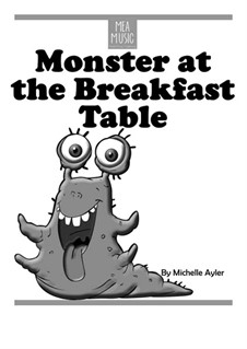Monster at the Breakfast Table (Easy Piano Solo): Monster at the Breakfast Table (Easy Piano Solo) by MEA Music