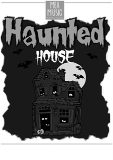 Haunted House (Beginner Piano Solo): Haunted House (Beginner Piano Solo) by MEA Music