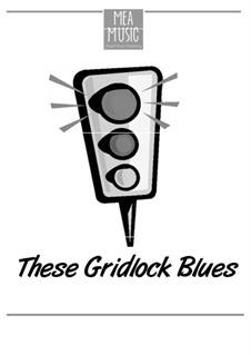 These Gridlock Blues (Intermediate Piano Solo): These Gridlock Blues (Intermediate Piano Solo) by MEA Music