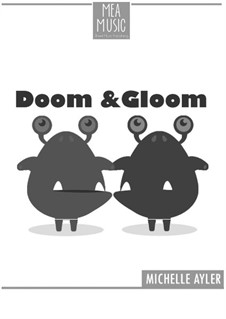 Doom and Gloom (Beginner Piano Solo): Doom and Gloom (Beginner Piano Solo) by MEA Music