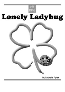 Lonely Ladybug (Beginner Piano Solo): Lonely Ladybug (Beginner Piano Solo) by MEA Music