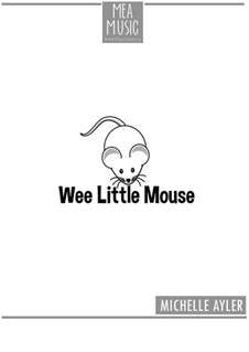 Wee, Little Mouse (Beginner Piano Solo): Wee, Little Mouse (Beginner Piano Solo) by MEA Music