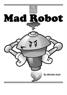 Mad Robot (Easy Piano Solo): Mad Robot (Easy Piano Solo) by MEA Music