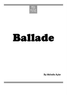 Ballade (Beginner Piano Solo): Ballade (Beginner Piano Solo) by MEA Music