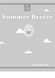 Summer Breeze (Easy Piano Solo): Summer Breeze (Easy Piano Solo) by MEA Music