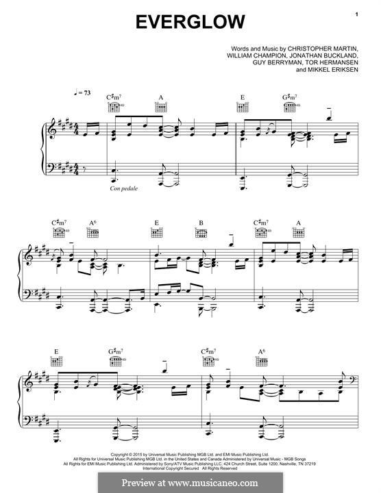 Everglow (Coldplay): Für Stimme und Klavier (oder Gitarre) by Chris Martin, Guy Berryman, Jonny Buckland, Mikkel Storleer Eriksen, Tor Erik Hermansen, Will Champion