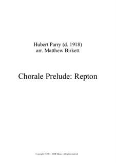 Chorale Prelude: Repton: Chorale Prelude: Repton by Charles Hubert Hastings Parry