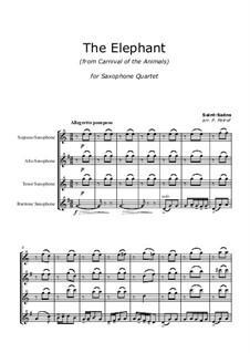 Der Elefant: For saxophone quartet by Camille Saint-Saëns