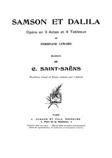 Samson und Dalila, Op.47: Klavierauszug mit Singstimmen by Camille Saint-Saëns