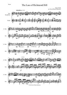 Lass of Richmond Hill for alto saxophone and guitar: Lass of Richmond Hill for alto saxophone and guitar by folklore