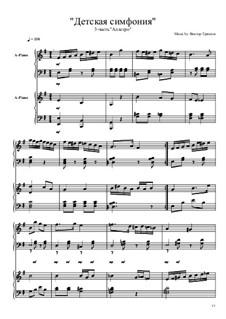 Детская симфония для двух фортепиано: 3 часть by Viktor Gryaznov