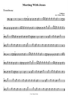 Wenn Jesus mich treffen würde: For trombone by folklore