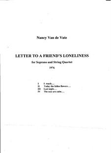 Letter to a Friend's Loneliness: Partitur by Nancy Van de Vate