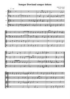 Semper Dowland Semper Dolens: For quartet recorders by John Dowland