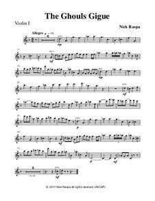 Drei Tänze für Halloween: No.3 Ghouls Gigue - violin I part by Nick Raspa