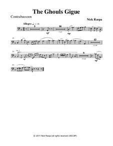 Drei Tänze für Halloween: No.3 Ghouls Gigue - contrabassoon part by Nick Raspa