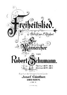 Drei Lieder, Op.62: Nr.2 Freiheitslied by Robert Schumann