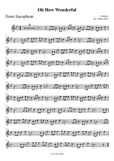 O How Wonderful: Für Tenorsaxophon by folklore