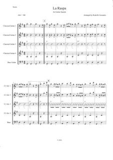 La Raspa: For guitar quartet by folklore