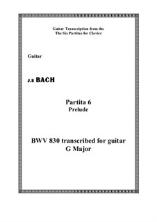 Partita für Tasteninstrument Nr.6 in e-Moll, BWV 830: Prelude, for guitar by Johann Sebastian Bach